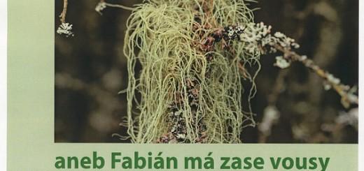 Návrat lišejníků aneb Fabián má zase vousy, zdroj: Muzeum Dr. Bohuslava Horáka